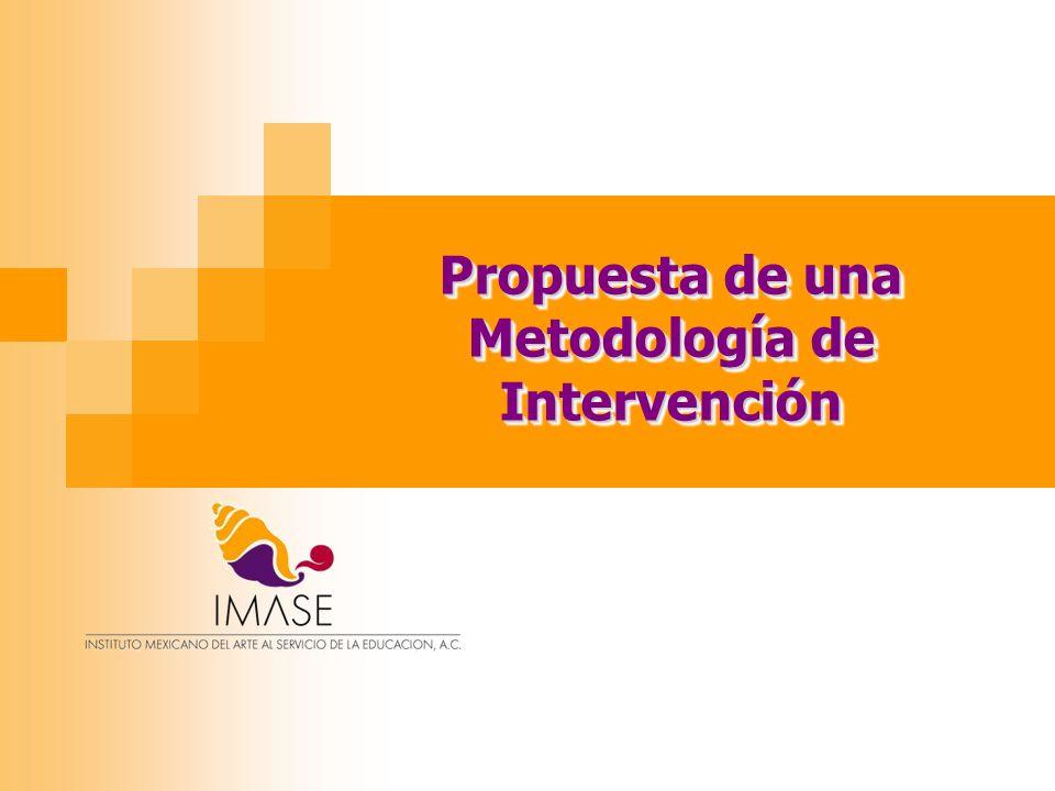 Propuesta de una Metodología de Intervención