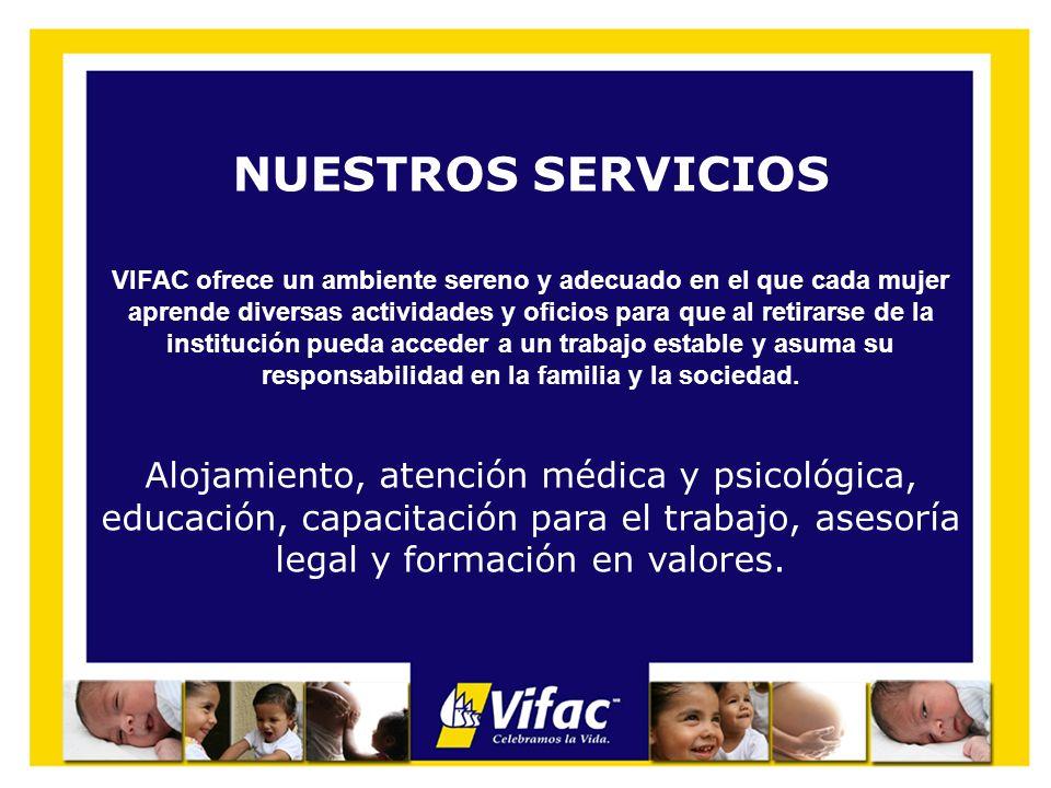 NUESTROS SERVICIOS VIFAC ofrece un ambiente sereno y adecuado en el que cada mujer aprende diversas actividades y oficios para que al retirarse de la