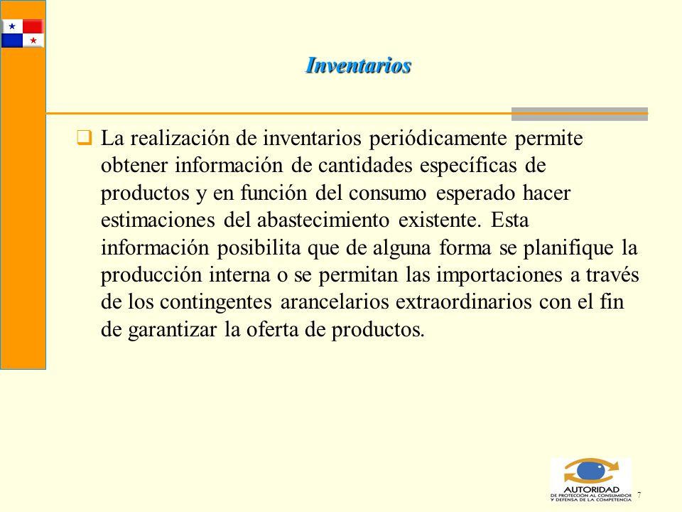 7 Inventarios La realización de inventarios periódicamente permite obtener información de cantidades específicas de productos y en función del consumo