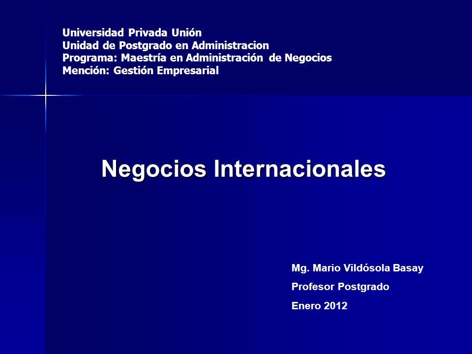 Universidad Privada Unión Unidad de Postgrado en Administracion Programa: Maestría en Administración de Negocios Mención: Gestión Empresarial Negocios