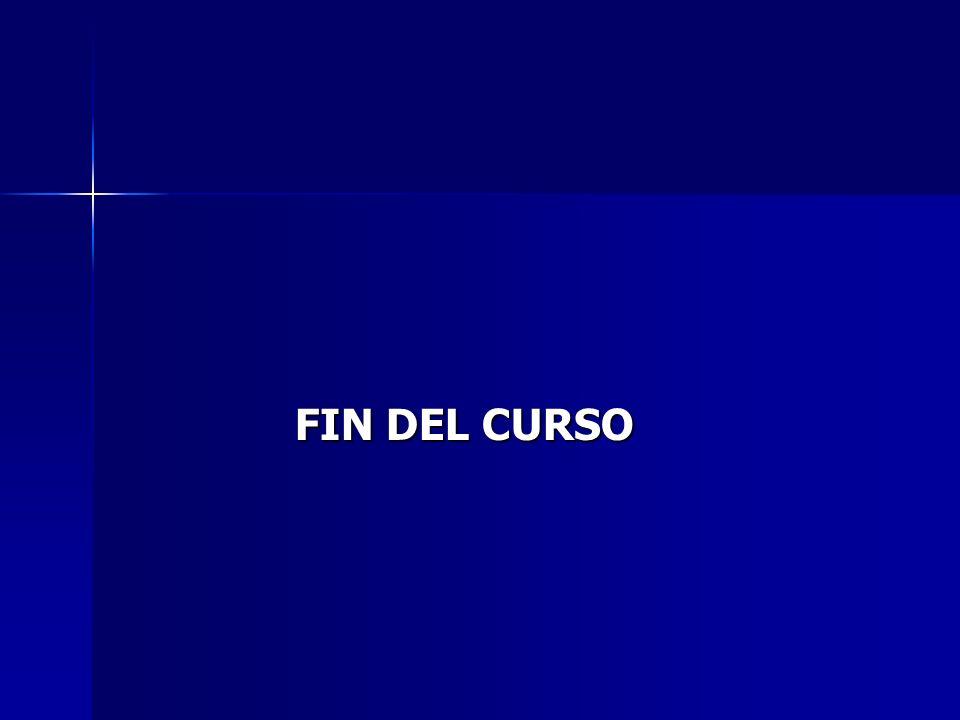 FIN DEL CURSO FIN DEL CURSO