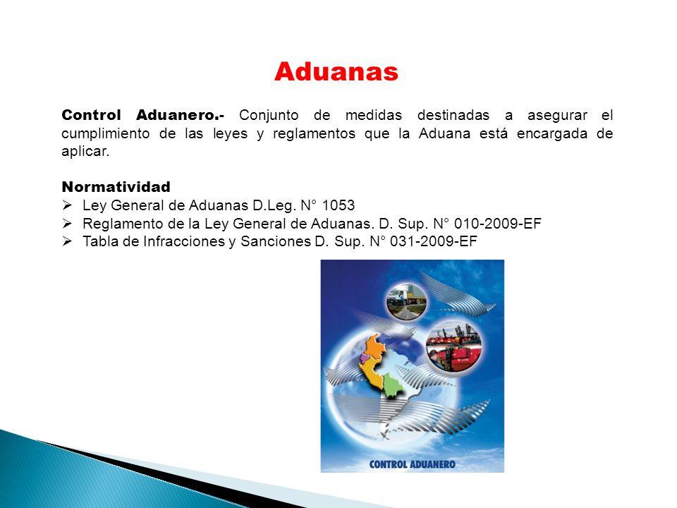 Aduanas Control Aduanero.- Conjunto de medidas destinadas a asegurar el cumplimiento de las leyes y reglamentos que la Aduana está encargada de aplicar.
