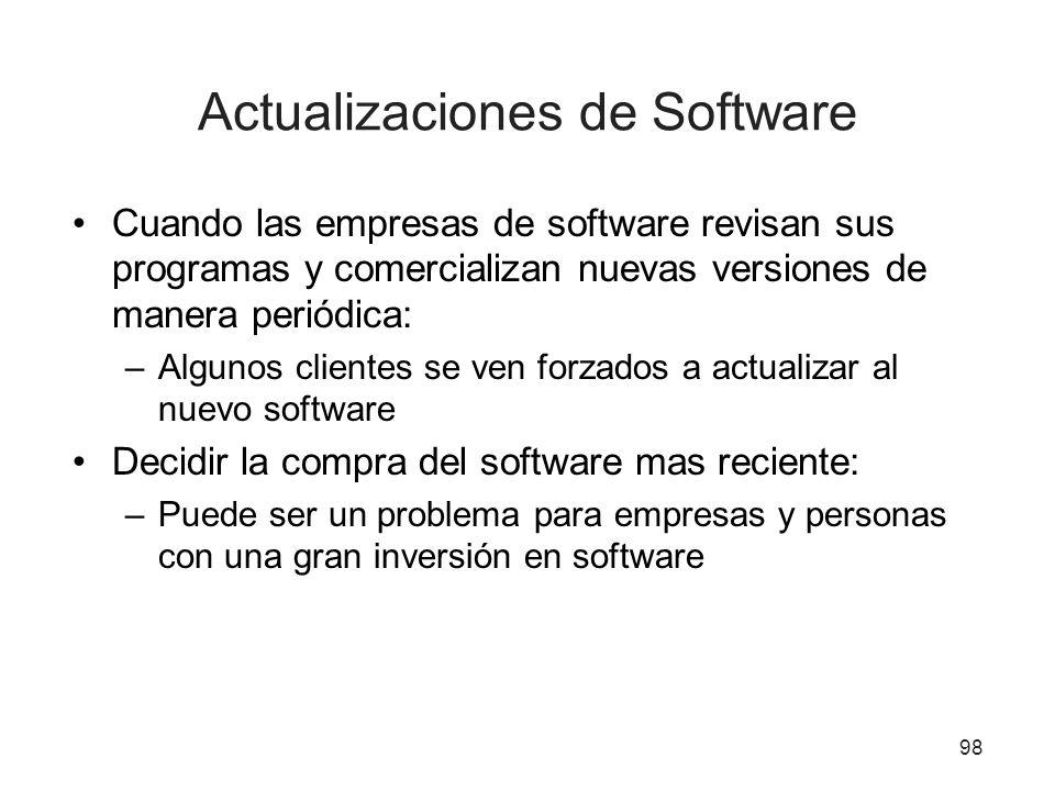 Actualizaciones de Software Cuando las empresas de software revisan sus programas y comercializan nuevas versiones de manera periódica: –Algunos clien