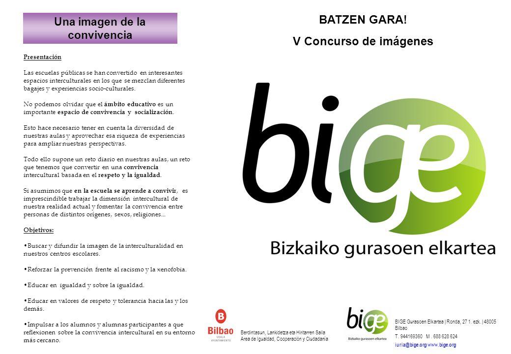 1.- Podrá participar en el concurso cualquier aula de los centros educativos públicos de Bilbao y Bizkaia que hayan decidido sumarse al concurso.
