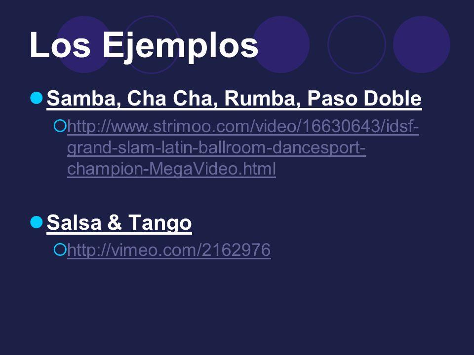 Los Ejemplos Samba, Cha Cha, Rumba, Paso Doble http://www.strimoo.com/video/16630643/idsf- grand-slam-latin-ballroom-dancesport- champion-MegaVideo.ht