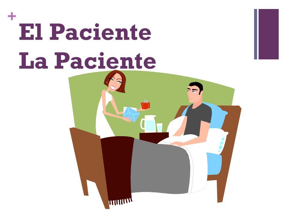 + El Paciente La Paciente