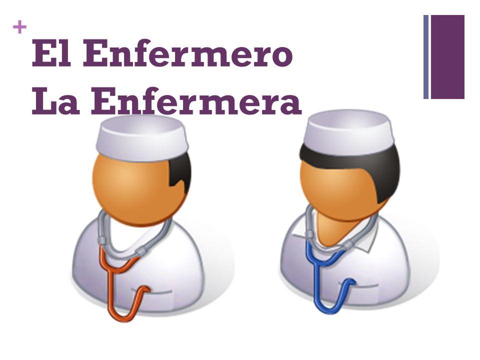 + El Enfermero La Enfermera
