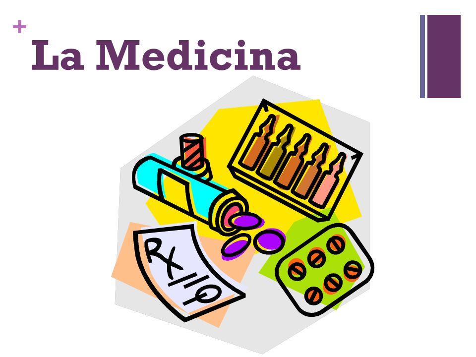 + La Medicina