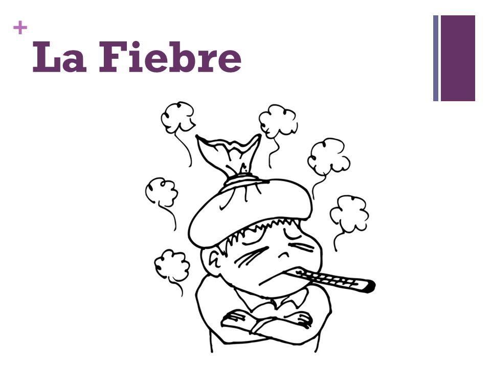 + La Fiebre