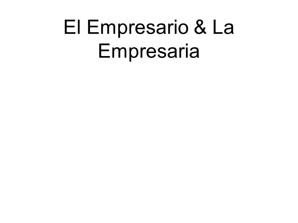 El Empresario & La Empresaria