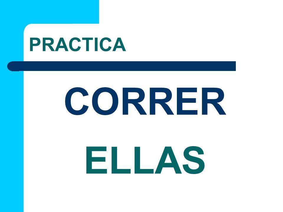 PRACTICA ELLAS CORRER