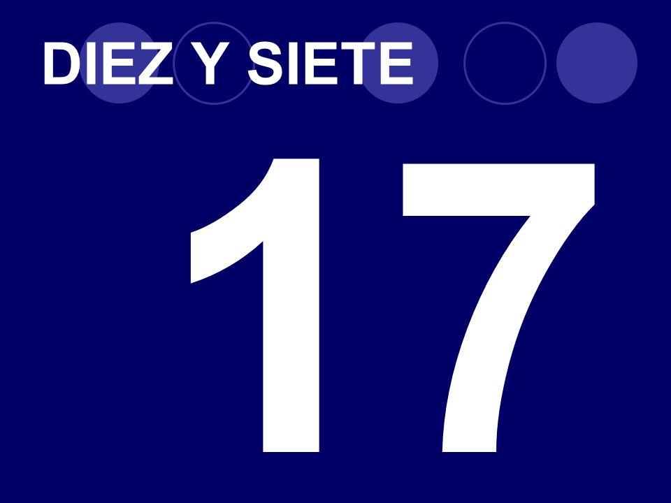 DIEZ Y SIETE 17