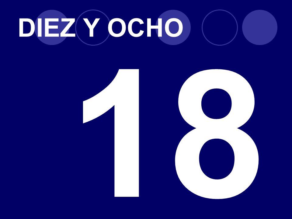 DIEZ Y OCHO 18