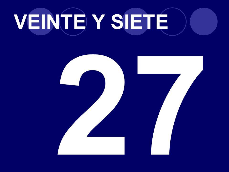 VEINTE Y SIETE 27