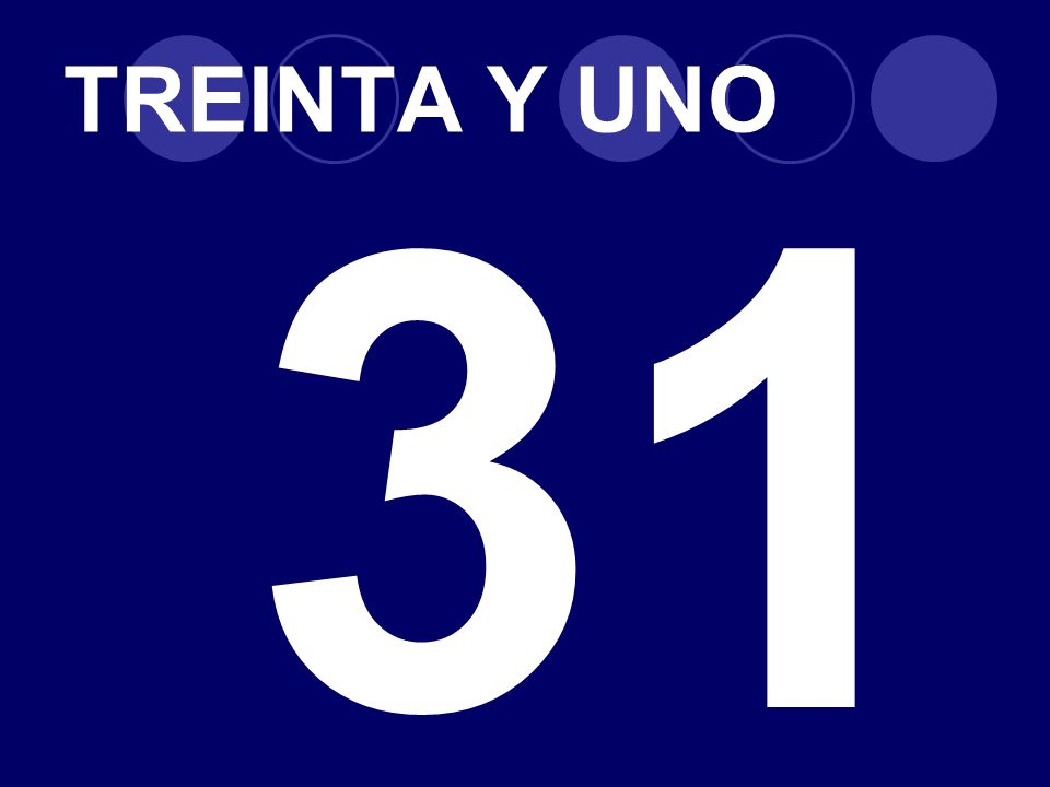 TREINTA Y UNO 31