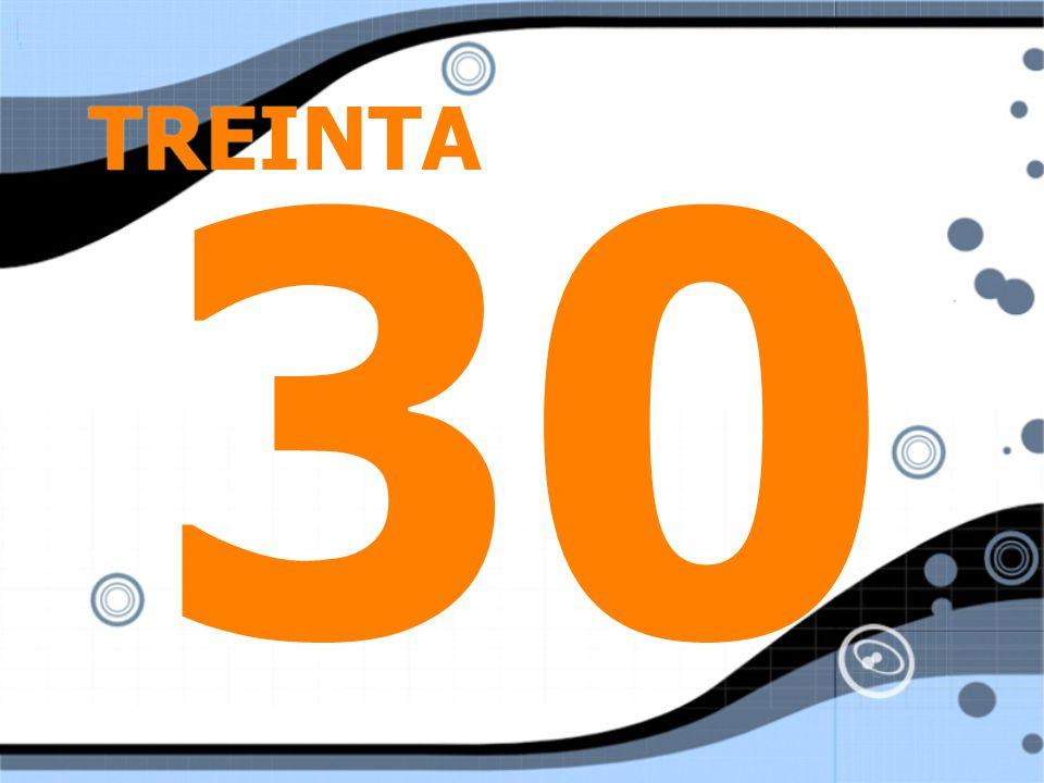 TREINTA 30