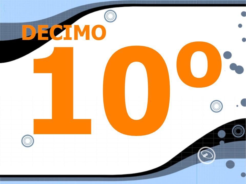 DECIMO 10 o
