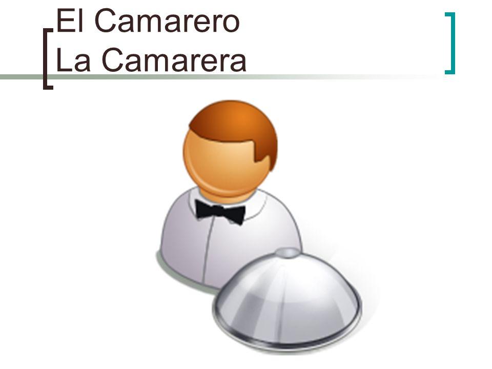 El Camarero La Camarera