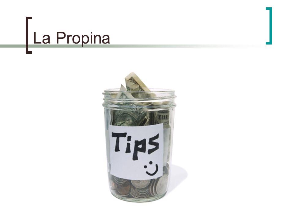 La Propina