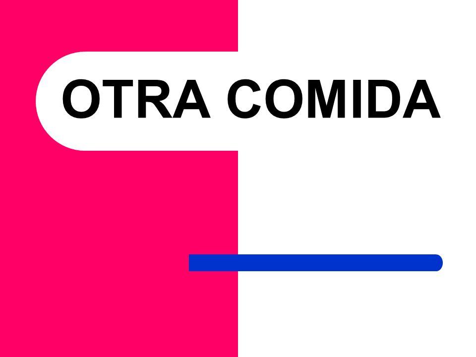 OTRA COMIDA