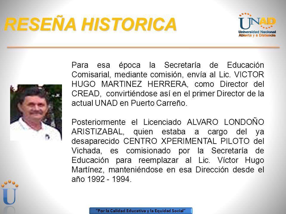 Por la Calidad Educativa y la Equidad Social RESEÑA HISTORICA Mediante el Acuerdo No. 034 del 27 de Abril de 1990, la UNISUR da vida al Centro Regiona