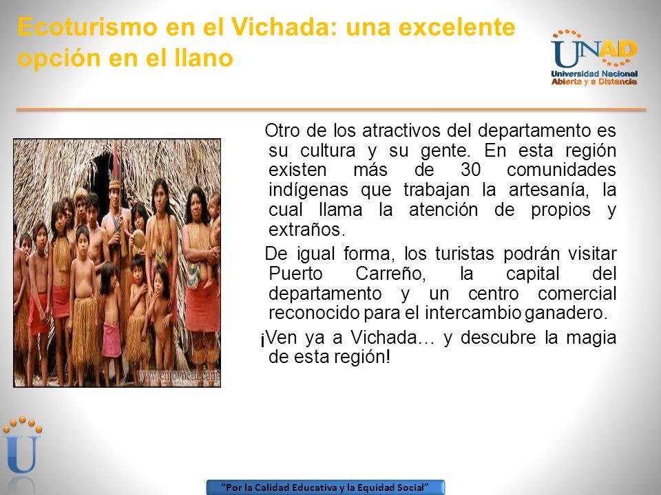 Por la Calidad Educativa y la Equidad Social SITIOS TURISTICOS DEL VICHADA