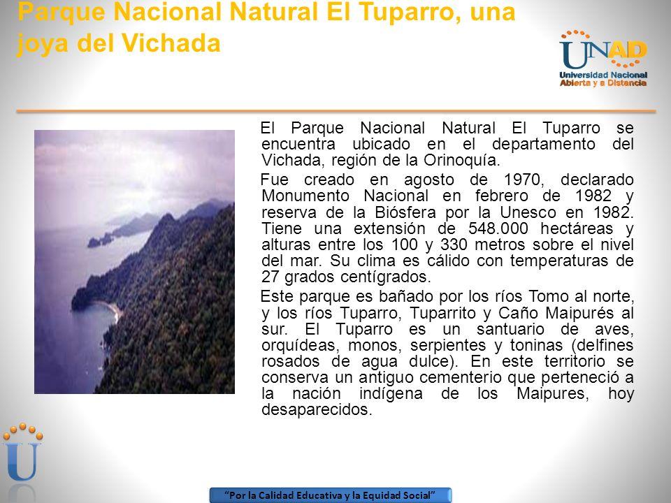 Por la Calidad Educativa y la Equidad Social ZONA AMAZONIA ORINOQUIA Ecoturismo en el Vichada: una excelente opción en el llano Viajar a Vichada, es s