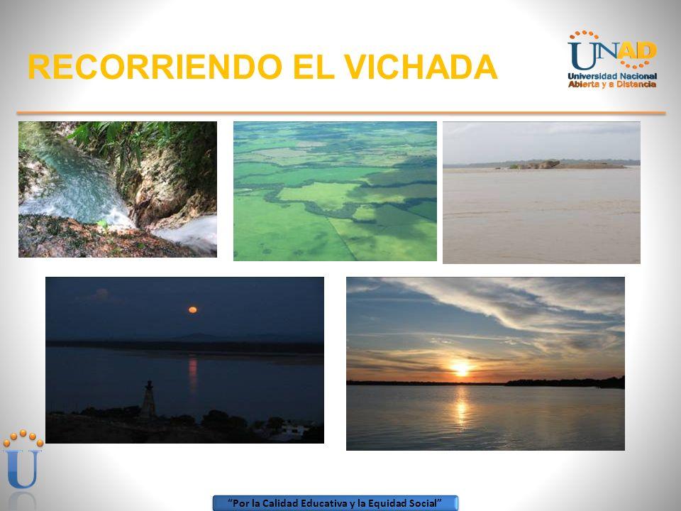 Por la Calidad Educativa y la Equidad Social ZONA AMAZONIA ORINOQUIA RECORRIENDO EL VICHADA