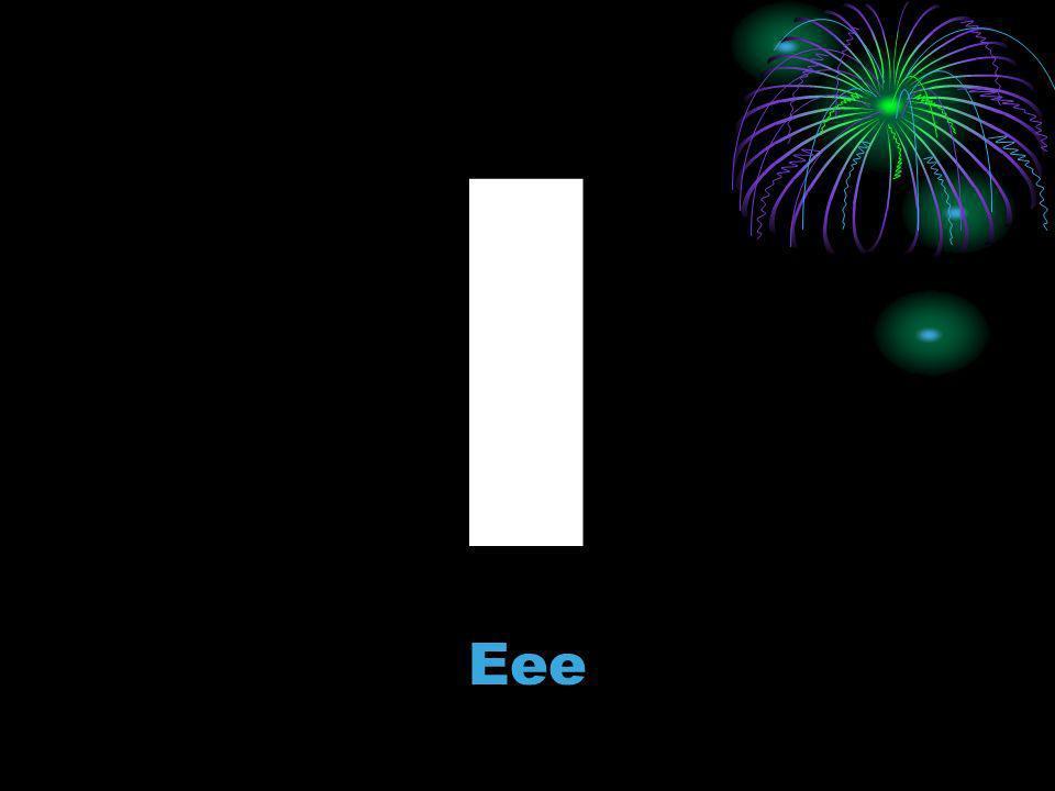 I Eee