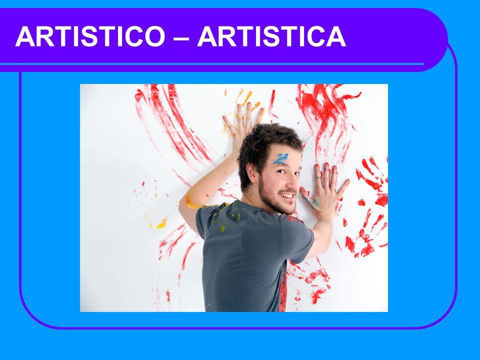 ARTISTICO – ARTISTICA