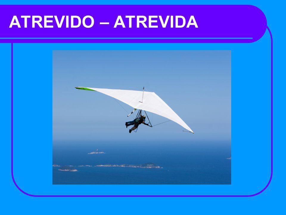 ATREVIDO – ATREVIDA