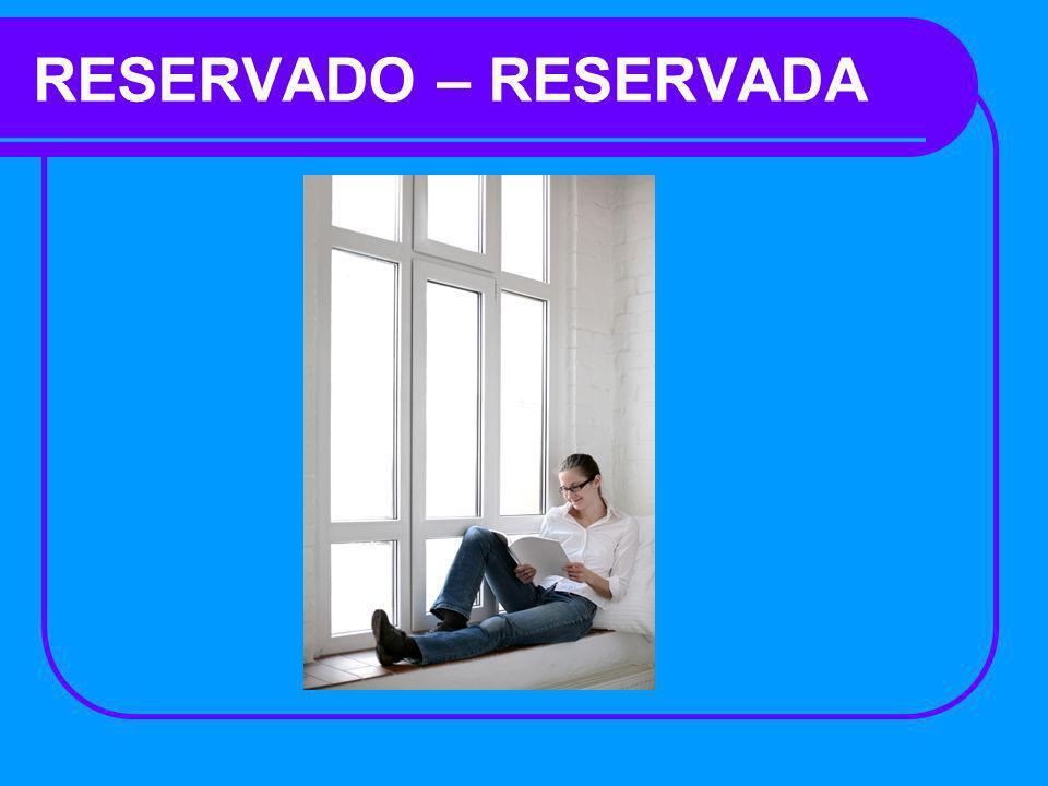 RESERVADO – RESERVADA