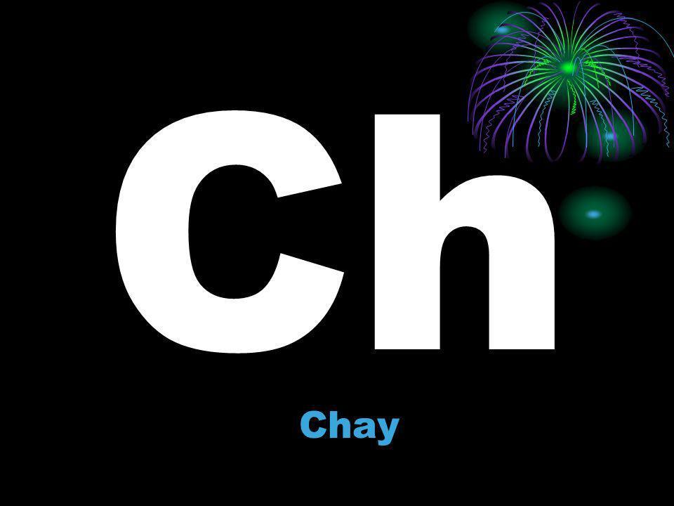 Ch Chay