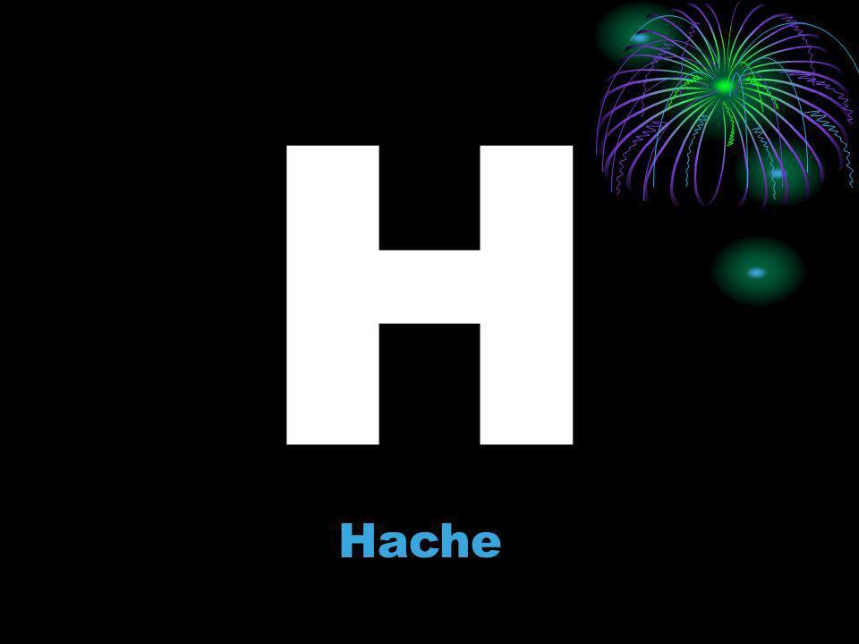 H Hache