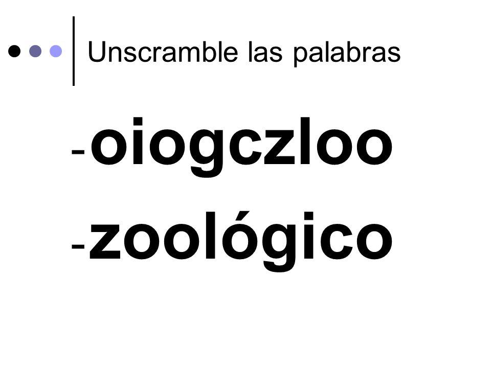 Unscramble las palabras - oiogczloo - zoológico