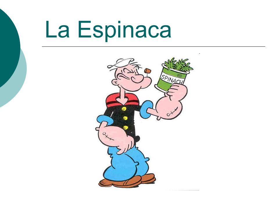 La Espinaca