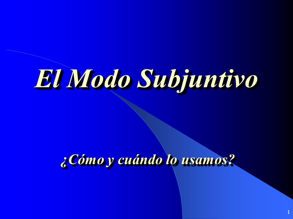 11 In Noun Clauses, the Subjunctive does not just happen, it is caused: The cause for the subjunctive is in the principal clause (la cláusula principal).