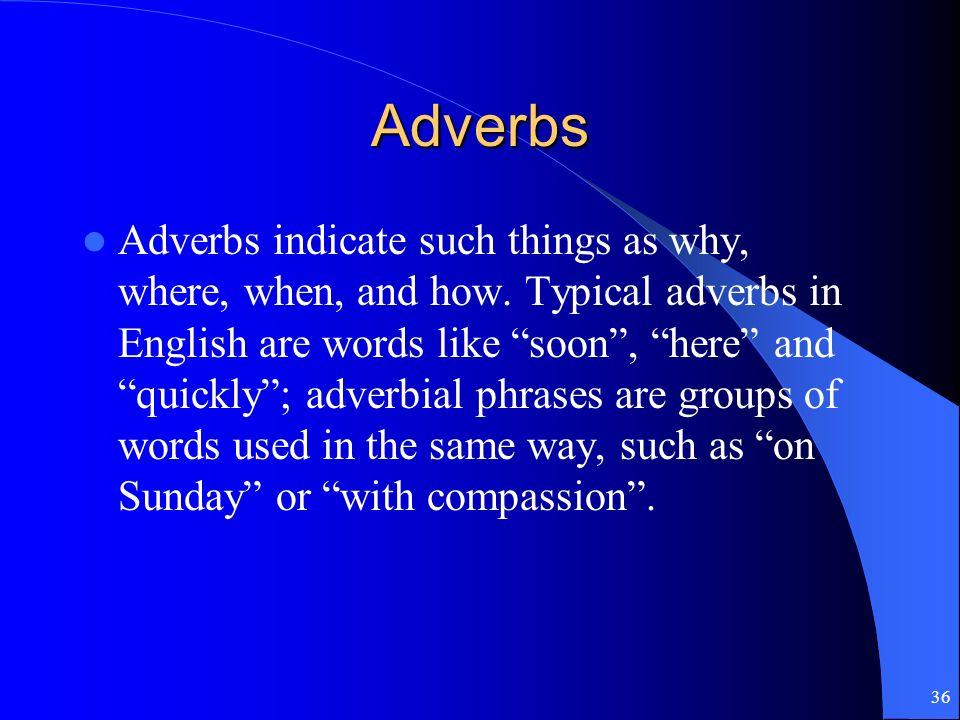 35 Adverb Clauses (Las Cláusulas Adverbiales)