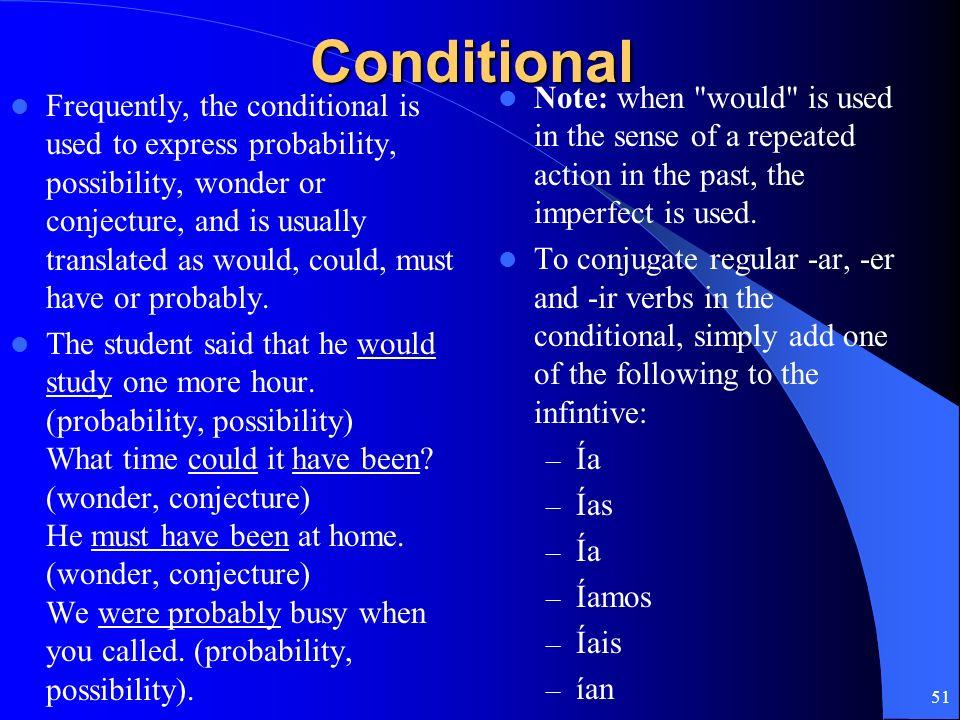 50 Conditional Clauses (Las Cláusulas Condicionales) (Las Cláusulas con si)