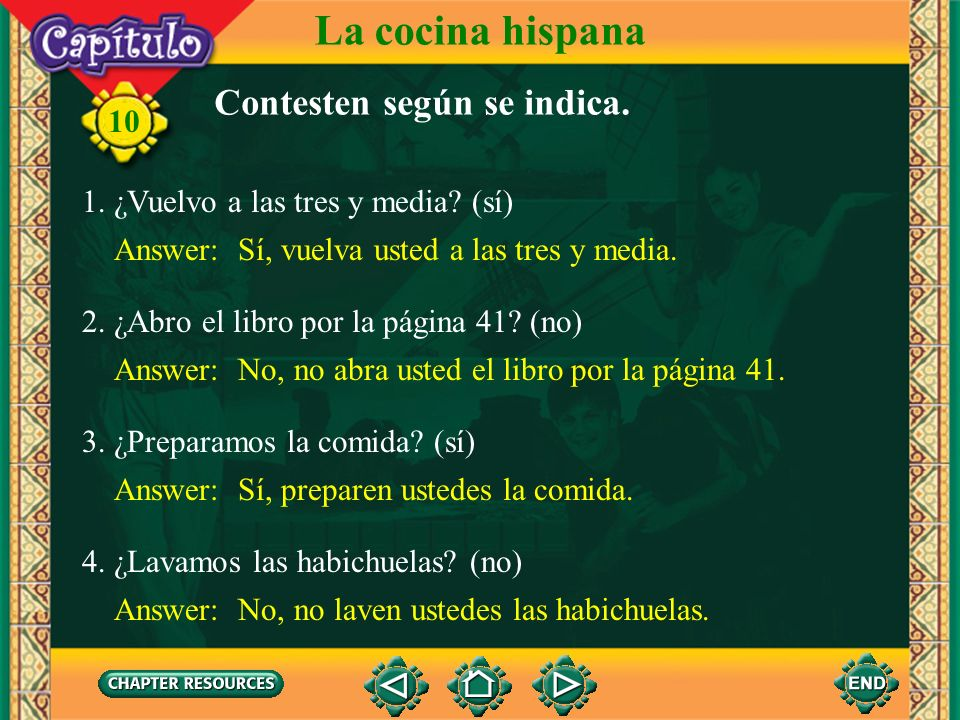 10 Imperativo formal: formas regulares 2. To make these commands negative, simply place no before the verb. La cocina hispana prepare Ud. pida Ud abra