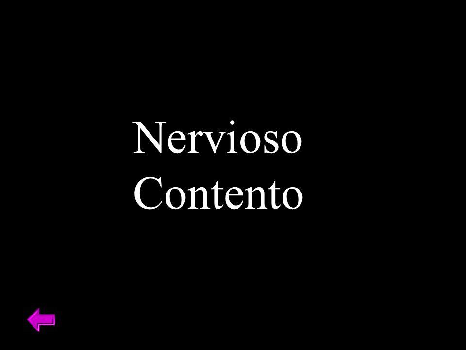 Nervioso Contento