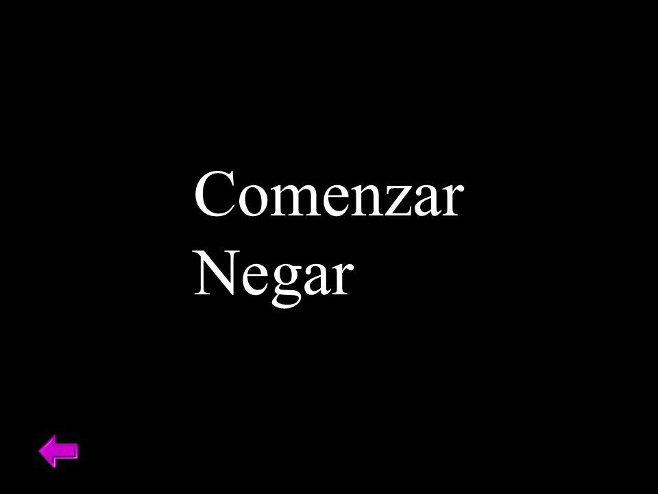 Comenzar Negar