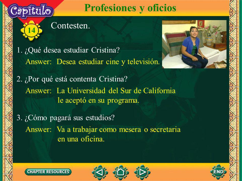 14 Escuchen y miren. Profesiones y oficios Click image to view movie.