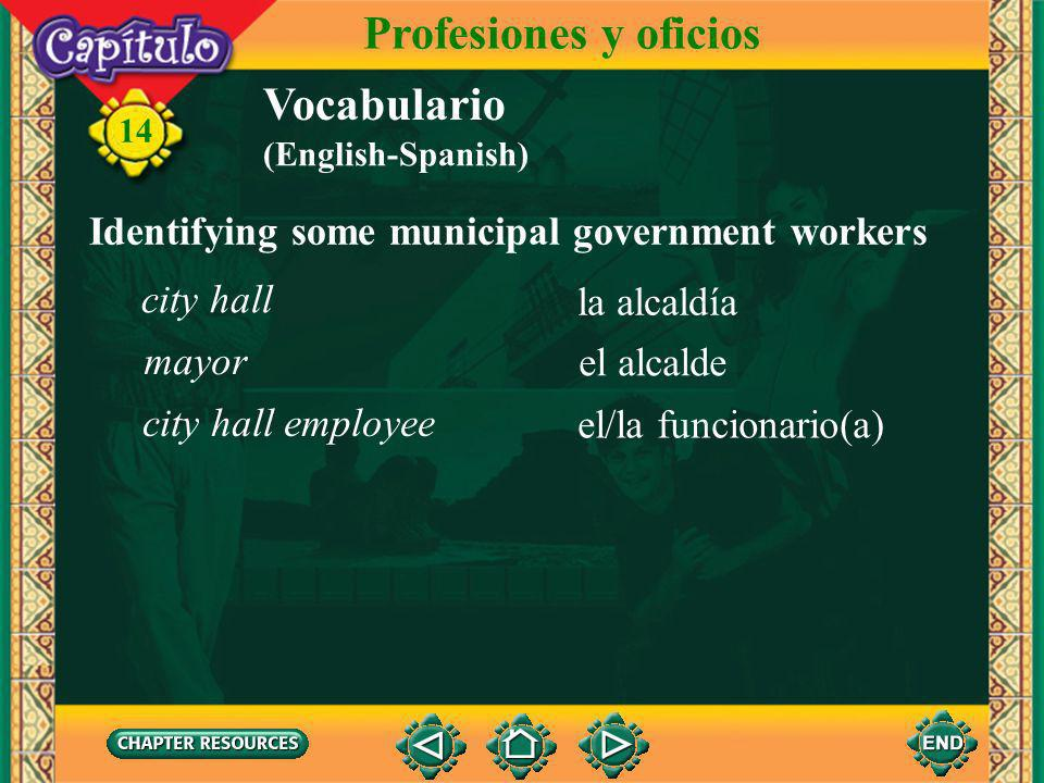 14 Vocabulario Discussing some legal professions Profesiones y oficios el tribunal el/la juez el/la abogado(a) el bufete del abogado judge lawyer lawyers office court (English-Spanish)