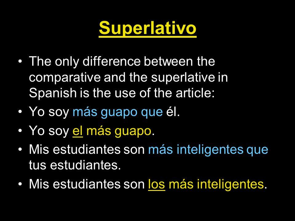 Ejemplos- superlativos 1.She is the prettiest. 2.
