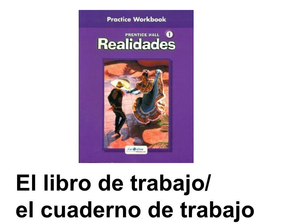 El libro de trabajo/ el cuaderno de trabajo