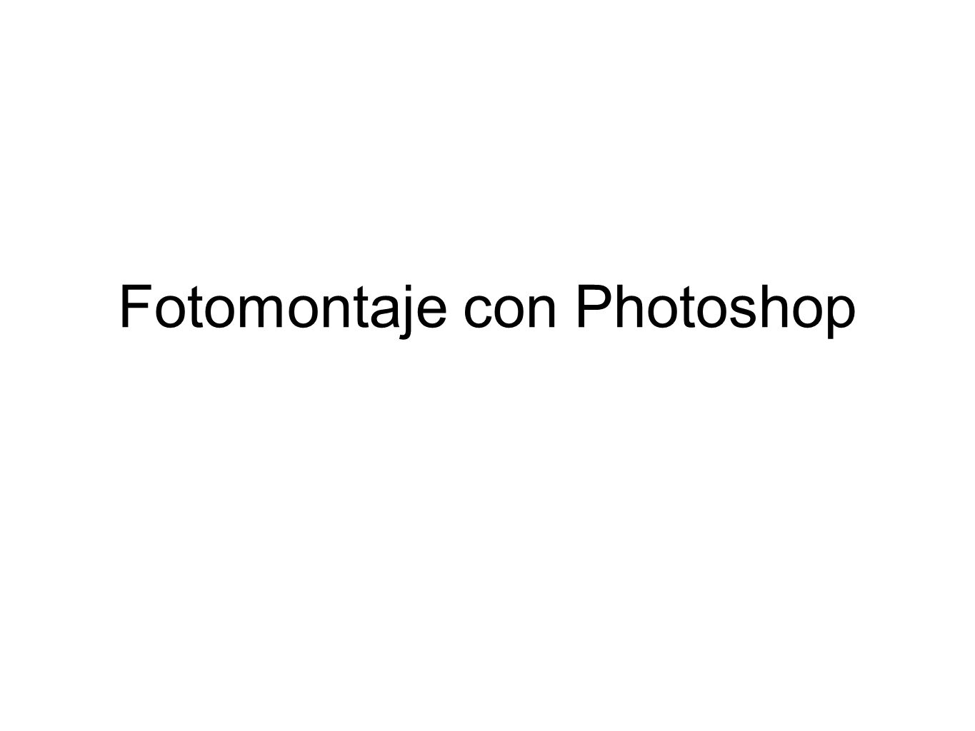 Fotomontaje con Photoshop