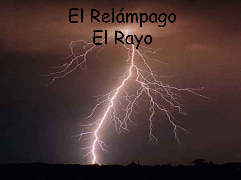 El Relámpago El Rayo