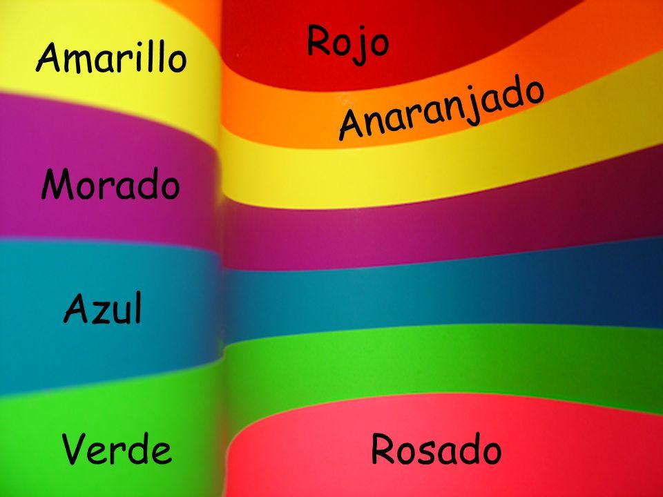 Azul Morado Amarillo VerdeRosado Anaranjado Rojo