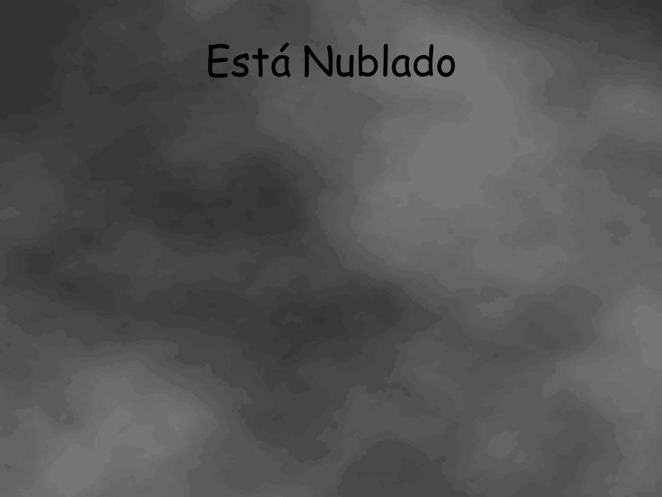 Está Nublado